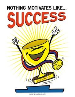 Motivates Like Success