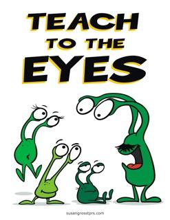 Teach to the Eyes