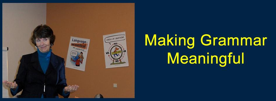 Make Grammar Meaningful workshop includes: