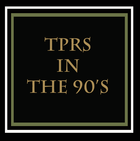 TPRS in the 90's