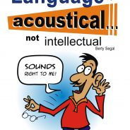 Language is Acoustical