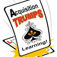 Acquisition Trumps Learning
